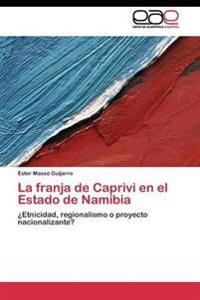La Franja de Caprivi En El Estado de Namibia