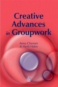 Creative Advances in Groupwork