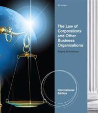 The Law of Corporations and Other Business Organizations, International Edition