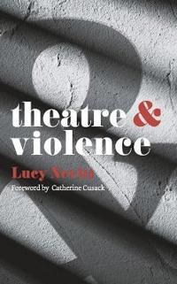 Theatre & Violence