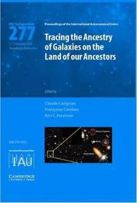 Tracing the Ancestry of Galaxies on the Land of Our Ancestors