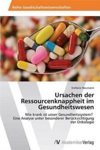 Ursachen Der Ressourcenknappheit Im Gesundheitswesen