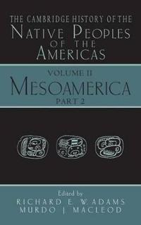 The Cambridge History of the Native Peoples of the Americas