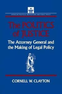 The Politics of Justice