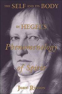 The Self and Its Body in Hegel's Phenomenology of Spirit