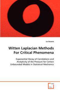 Witten Laplacian Methods for Critical Phenomena