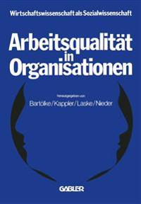 Arbeitsqualitat in Organisationen