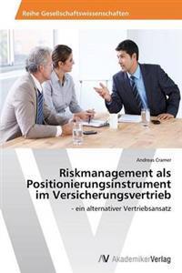 Riskmanagement ALS Positionierungsinstrument Im Versicherungsvertrieb