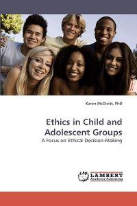 Ethics in Child and Adolescent Groups
