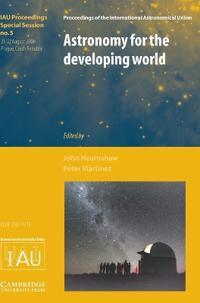 Astronomy for the Developing World (IAU XXVI GA SPS5)