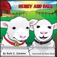 Henry and Dale - Ruth Schwinn  Justin (ILT) Flores  Ruth Schwinn - böcker (9780578047195)     Bokhandel