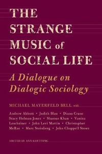 The Strange Music of Social Life