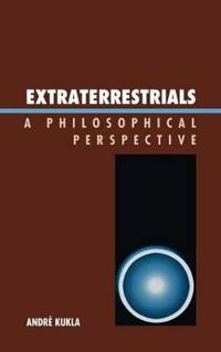 Extraterrestrials: A Philosophical Perspective