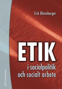 Etik i socialpolitik och socialt arbete