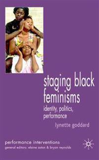Staging Black Feminisms