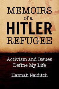 Memoirs of a Hitler Refugee