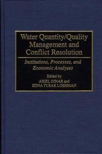 Water Quantity/Quality Management and Conflict Resolution