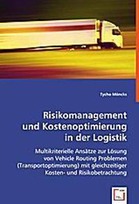 Risikomanagement und Kostenoptimierung in der Logistik
