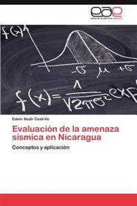 Evaluacion de La Amenaza Sismica En Nicaragua