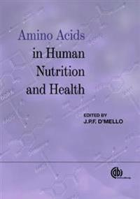 Amino Acids in Human Nutrition and H