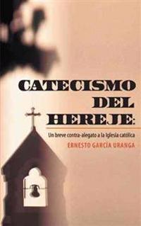 Catecismo del hereje