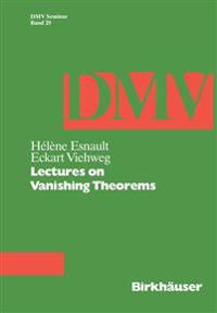 Lectures on Vanishing Theorems