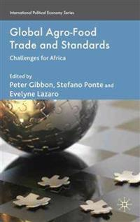 Global Agro-Food Trade and Standards
