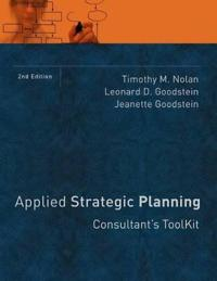 Applied Strategic Planning: Consultant's Toolkit