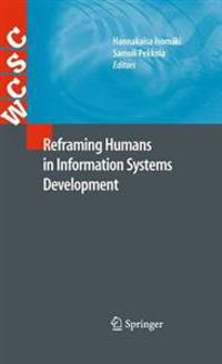 Reframing Humans in Information Systems Development