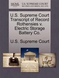 U.S. Supreme Court Transcript of Record Rothensies V. Electric Storage Battery Co.