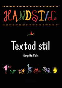Handstil Textad stil