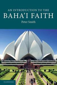 An Introduction to the Bahai Faith
