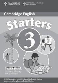 Cambridge Starters 3 Answer Booklet: Examination Papers from University of Cambridge ESOL Examinations: English for Speakers of Other Languages