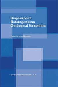 Dispersion in Heterogeneous Geological Formations
