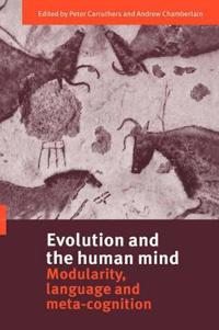 Evolution and the Human Mind