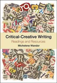 Critical-Creative Writing