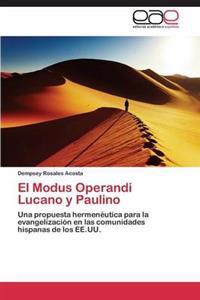 El Modus Operandi Lucano y Paulino