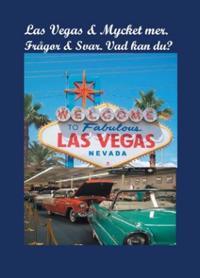 Las Vegas & mycket mer : frågor & svar - vad kan du?