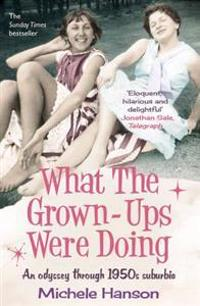 What the grown-ups were doing - an odyssey through 1950s suburbia