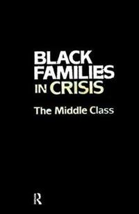 Black Families In Crisis