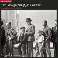 The Photographs of John Vachon