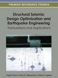 Structural Seismic Design Optimization and Earthquake Engineering