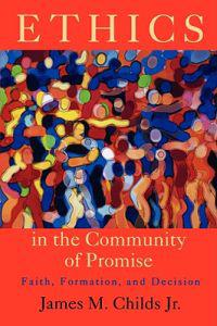 Ethics in the Community of Promise