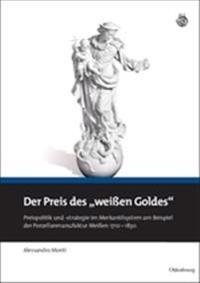 """Der Preis Des """"wei en Goldes"""""""