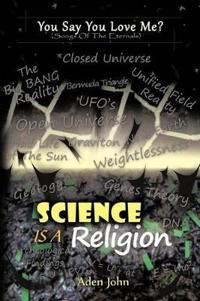 Science Is a Religion
