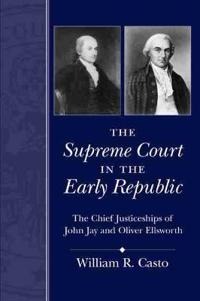 The Supreme Court in the Early Republic