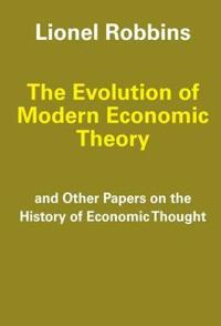 The Evolution of Modern Economic Theory