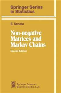 Non-negative Matrices and Markov Chains