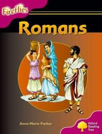 Oxford reading tree: level 10: fireflies: romans