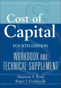 Cost of Capital: Workbook and Technical Supplement